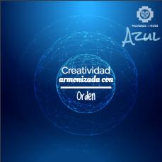 Azul: de la creatividad, armonizado con el orden.