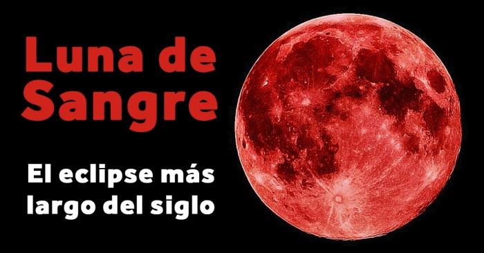 la-luna-roja-el-eclipse-lunar-mas-largo-del-siglo-llega-el-proximo-27-de-julio-banner